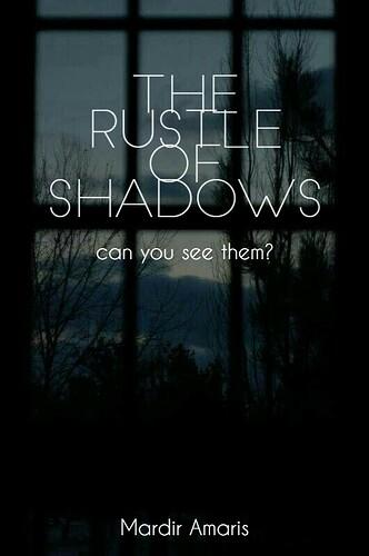 The Rustle Of Shadows 2